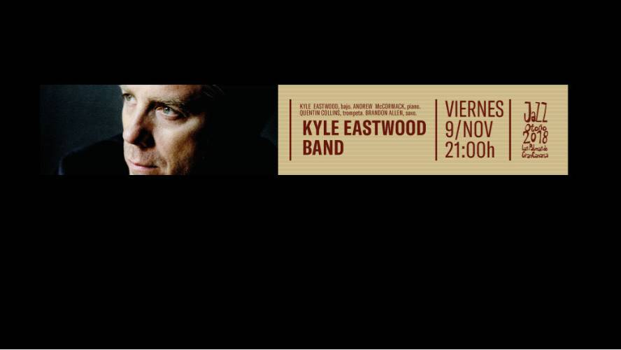 KYLE EASTWOOD BAND | Jazz Otoño 2018